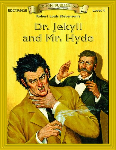 Dr. Jekyll & Mr. Hyde (Bring the Classics to Life: Level 4)