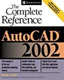 img - for AutoCAD(R) 2002: The Complete Reference book / textbook / text book