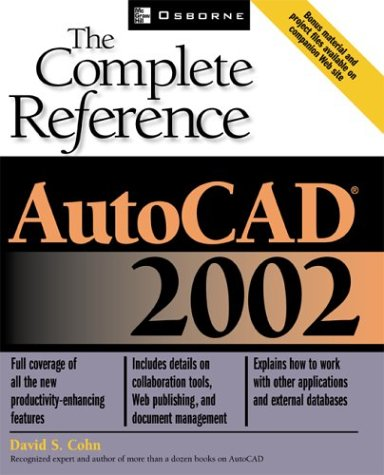 AutoCAD(R) 2002: The Complete Reference pdf