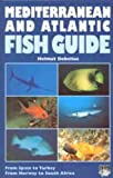 Front cover for the book Mediterranean and Atlantic fish guide by Helmut Debelius
