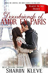 Descubriendo el amor en París (Spanish Edition)