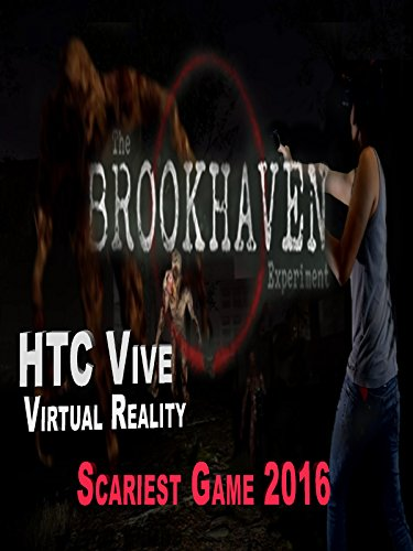 (The Brookhaven Experiment - HTC Vive - Scariest Game)