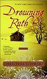 Drowning Ruth, Christina Schwarz, 0345460359