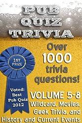 Pub Quiz Trivia: Volumes 5-8 (Pub Quiz Trivia Collections Book 2)
