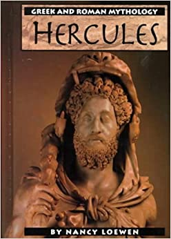 Hercules (Greek and Roman Mythology): Nancy Loewen: 9780736800495 ...