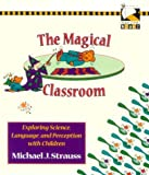 The Magical Classroom, Michael Strauss, 0435081454