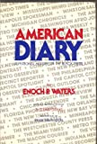 American Diary, Enoch P. Waters, 091067101X