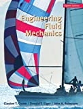 Engineering Fluid Mechanics, Crowe, Clayton T. and Elger, Donald F., 0470086394