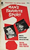 img - for Man's Favorite Sport? Howard Hawk's Racy, Delirious Comedy book / textbook / text book