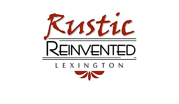 Rustic Reinvented Lexington | Amazon Handmade