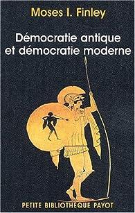 Démocratie antique et Démocratie moderne par Moses I. Finley