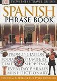 Spanish Phrase Book (Eyewitness Travel Guides Phrase Books)