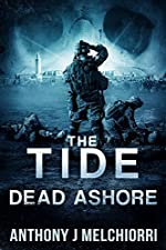 The Tide: Dead Ashore (Tide Series Book 6)