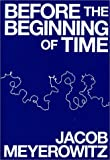 Before the Beginning of Time, Jacob Meyerowitz, 0960703411