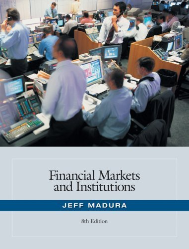 Read Online By Jeff Madura: Financial Markets and Institutions (with Stock Trak Coupon) Eighth (8th) Edition pdf
