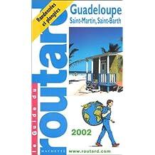 GUADELOUPE SAINT-MARTIN SAINT-BARTH 2002