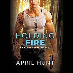 Holding Fire Audiobook