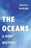 The Oceans: A Deep History