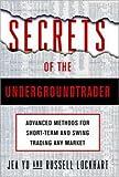Secrets of the Undergroundtrader
