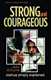Strong and Courageous, John D. Currid, 0852347472