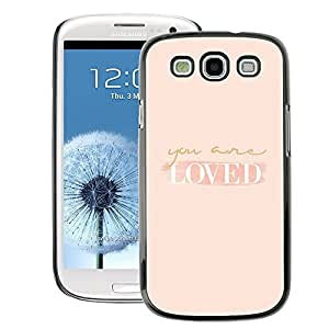 A-type Arte & diseño plástico duro Fundas Cover Cubre Hard Case Cover para Samsung Galaxy S3 (Loved You Are Self Help Peach Motivation)