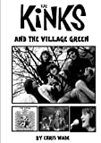 img - for The Kinks and the Village Green book / textbook / text book