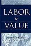 Labor and Value, Lawrence Krader, 0820467987