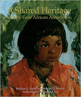 A Shared Heritage: Art by Four African Americans