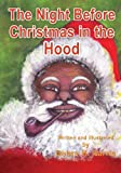 The Night Before Christmas in the Hood, Debra H. Harris, 1628711582