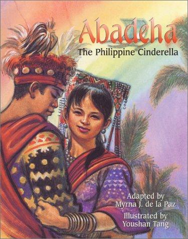 Abadeha: The Philippine Cinderella -