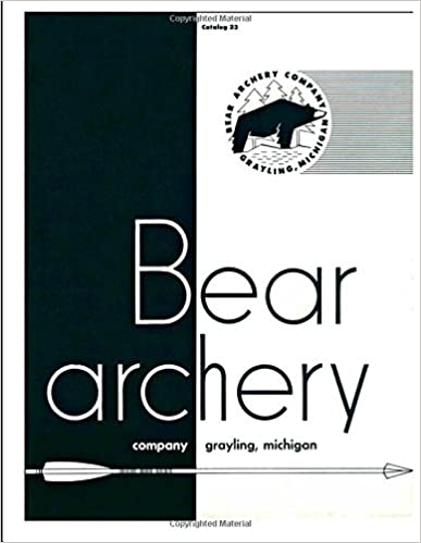 Download Bear Archery Company Catalog 23 PDF, azw (Kindle), ePub, doc, mobi