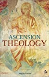 Ascension Theology, Farrow, Douglas B., 0567144054