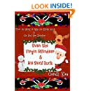 Evan the Virgin Reindeer & His Sexy Buck (Willy the Kinky Elf & His Bad-Ass Reindeer Book 2)