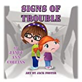 Signs of Trouble, Janet Ann Collins, 1616331119