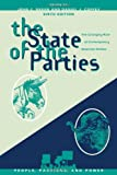 The State of the Parties, John Green and Daniel J. Coffey, 0742599531