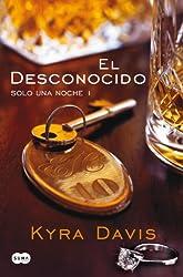 El desconocido (Solo una noche I) (Spanish Edition)