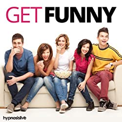Get Funny! Hypnosis