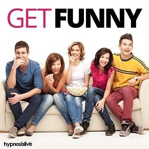 Get Funny! Hypnosis Speech