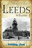 img - for Memory Lane Leeds: Volume 1 by Yorkshire Evening Post (2013-05-25) book / textbook / text book