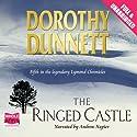The Ringed Castle Hörbuch von Dorothy Dunnett Gesprochen von: Andrew Napier