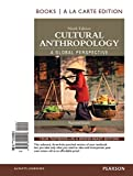 img - for Cultural Anthropology: A Global Perspective, Books a la Carte Edition Plus NEW MyAnthroLab for Cultural Anthropology -- Access Card Package (9th Edition) book / textbook / text book