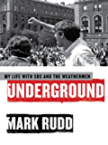 Underground: My Life with SDS and the Weathermen