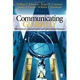 Communicating Globally: Intercultural Communication and International Business