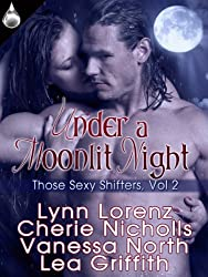 Under a Moonlit Night (Those Sexy Shifters Book 2) (English Edition)