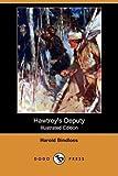 Hawtrey's Deputy, Harold Bindloss, 1409957314