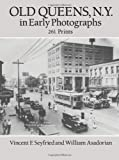 Front cover for the book Old Queens, N.Y., in early photographs by Vincent F. Seyfried