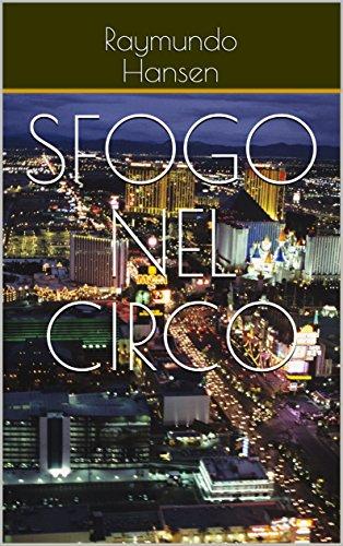 Sfogo nel Circo (Italian Edition)