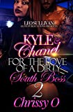 Kyle & Chanel For the Love Of A Dirty South Boss 2