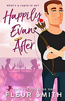 Happily Evan After: (Fall for You #1) (English Edition) de [Smith, Fleur]