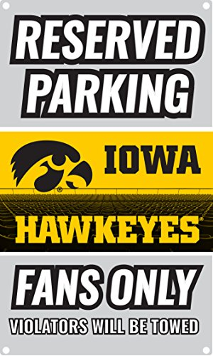 s Only Metal Sign (Iowa Hawkeyes) (Fans Parking Only Sign)